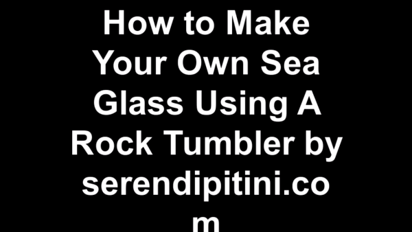 How To Make Your Own Sea Glass