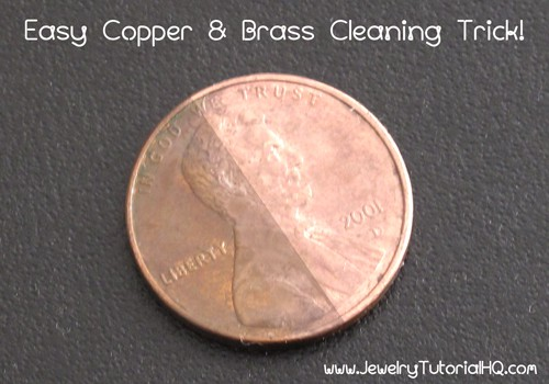 d97c64512e Quick Copper and Brass Cleaning Trick - Jewelry Tutorial Headquarters