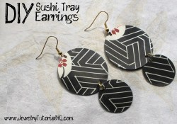 DIY Upcycled Sushi Tray Earrings {Video}