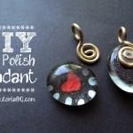 DIY Nail Polish Jewelry – Heart Pendant Tutorial {Video}