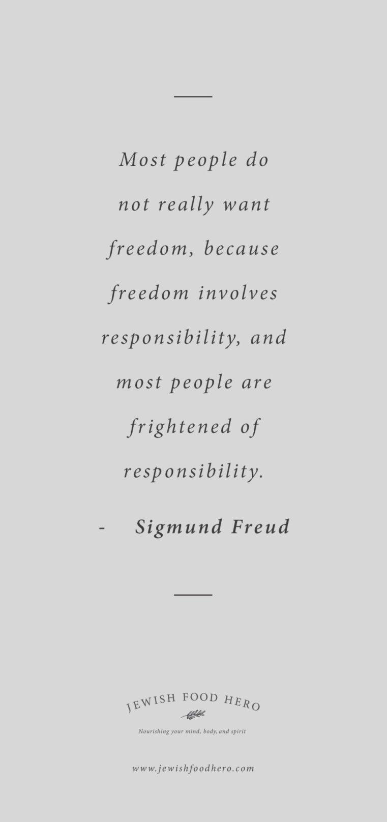 Jewish quotes on freedom, Sigmund Freud