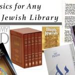 Classics for Any Jewish Library || Clásicos para cualquier biblioteca judía