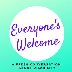 """""""Everyone's Welcome: A fresh conversation about disability."""" Text within white circle against pastel green background."""