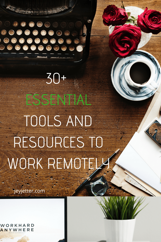 30+ ESSENTIAL TOOLS AND RESOURCES FOR DIGITAL NOMADS