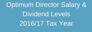 Director Salary and Dividend Levels 2016-17