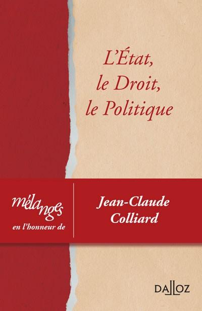 Hommage à Jean-Claude Colliard : L'avant-propos des Mélanges en son honneur par Danièle Lochak et Françoise Dreyfus