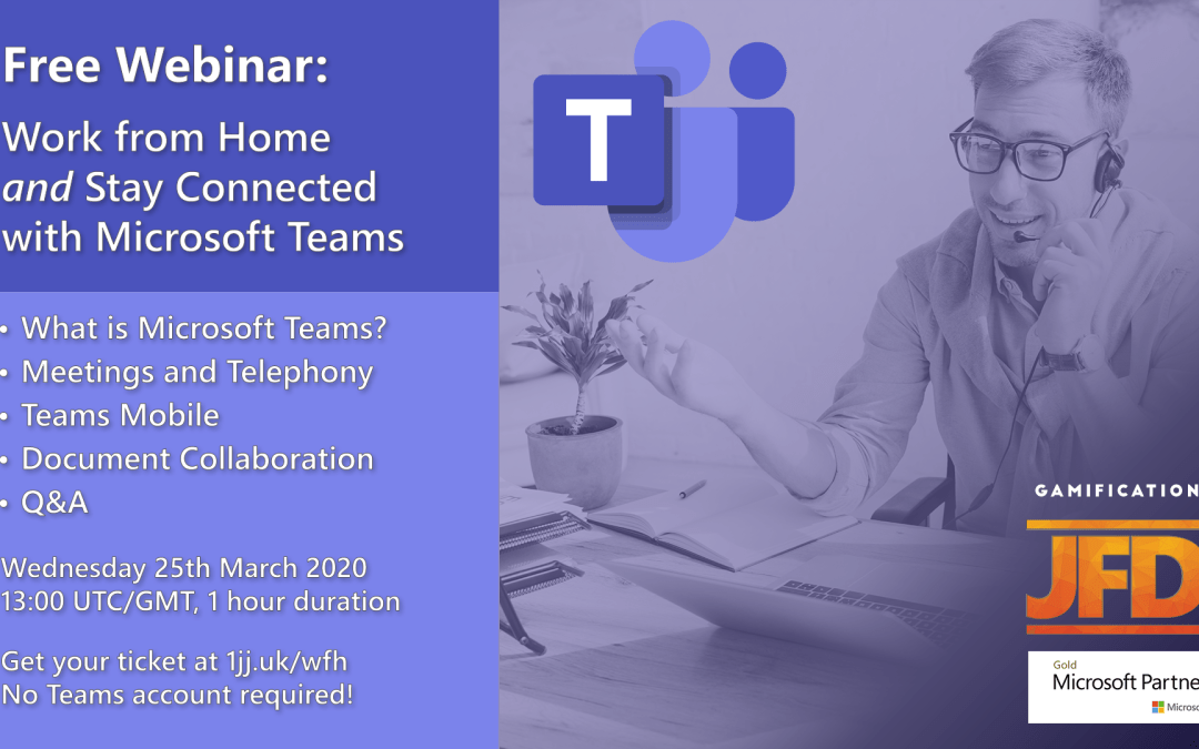Webinar: How to Work from Home and Stay Connected – with Microsoft Teams