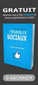 Ebook qui explique comment réussir sur les réseaux sociaux