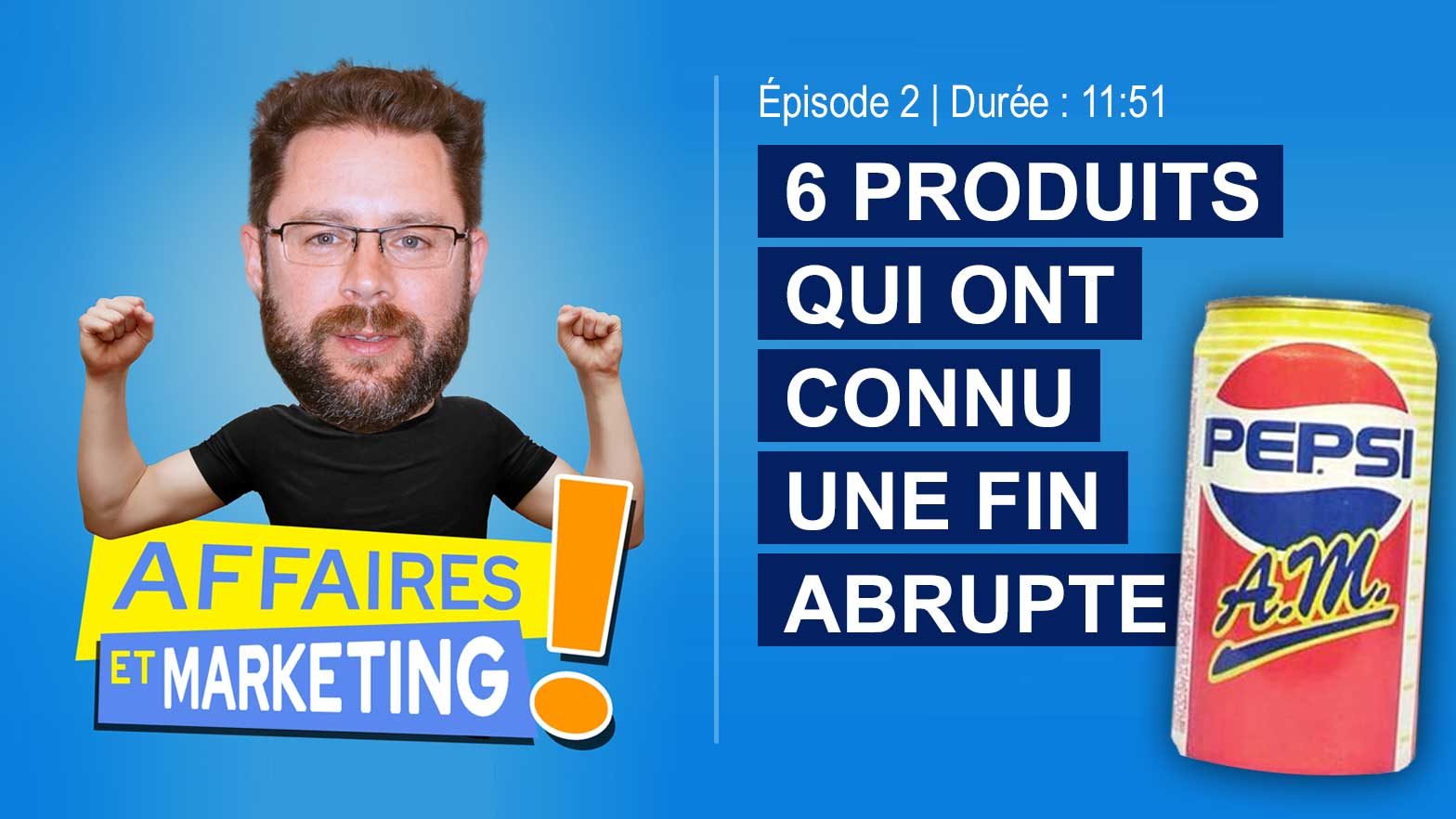 Podcast affaires et marketing - Épisode 2