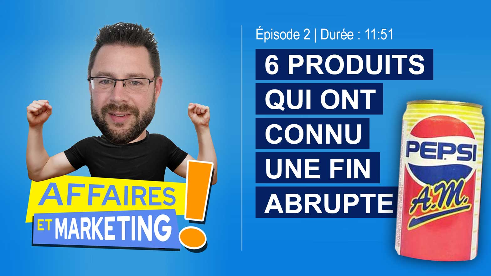Podcast Affaires et marketing : épisode 2