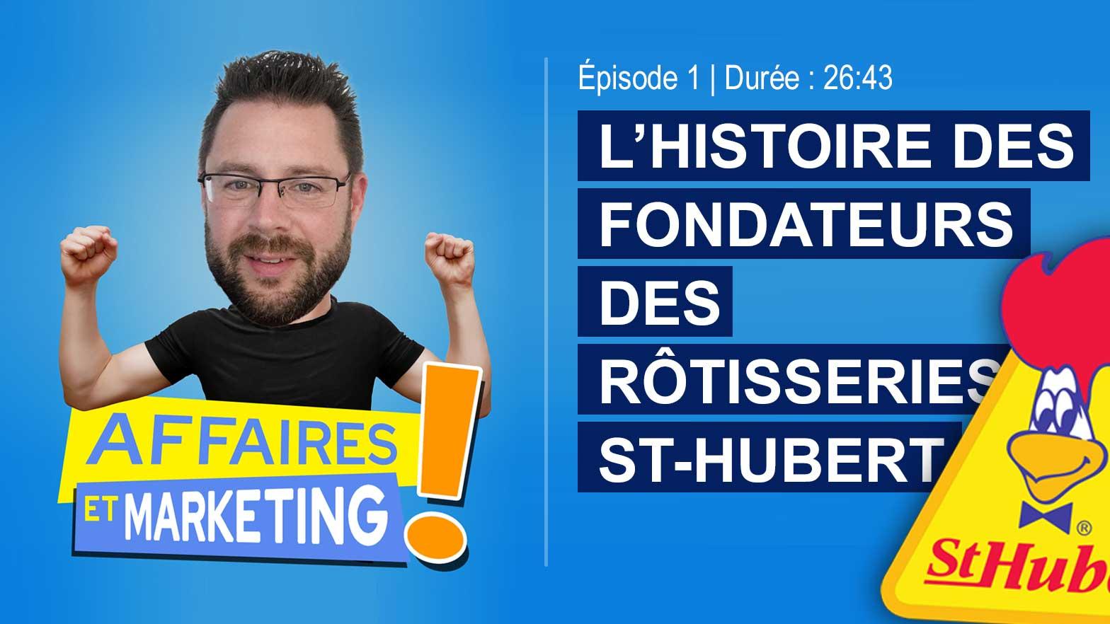 Podcast : Histoire des rôtisseries St-Hubert