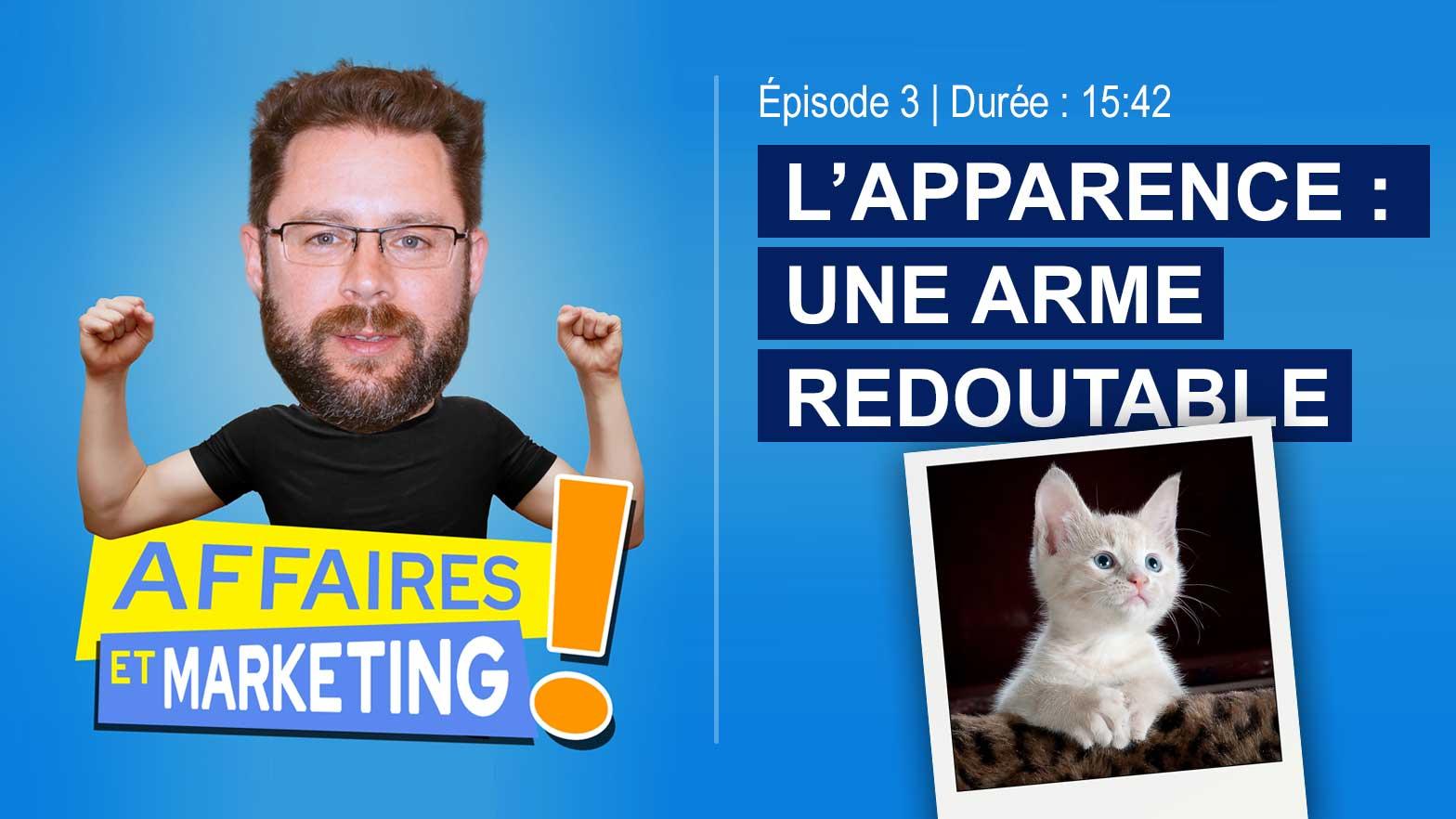 Podcast affaires et marketing - Épisode 3