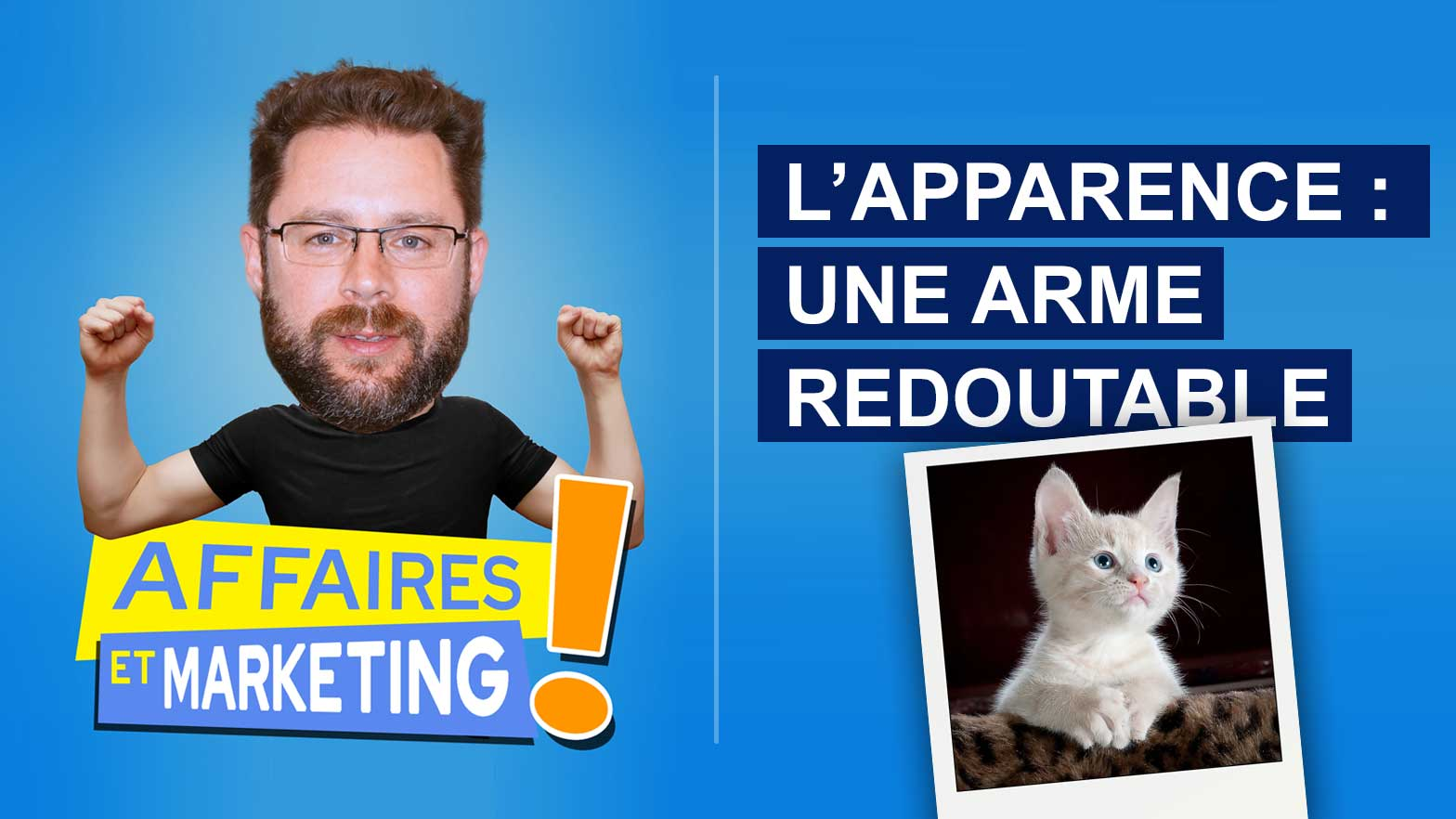 L'apparence : une arme redoutable