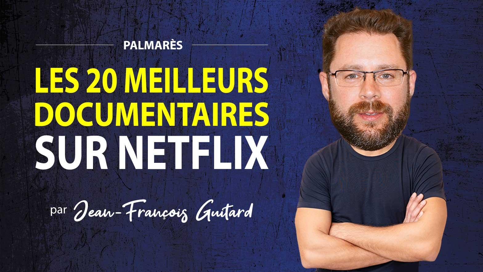 meilleurs documentaires Netflix