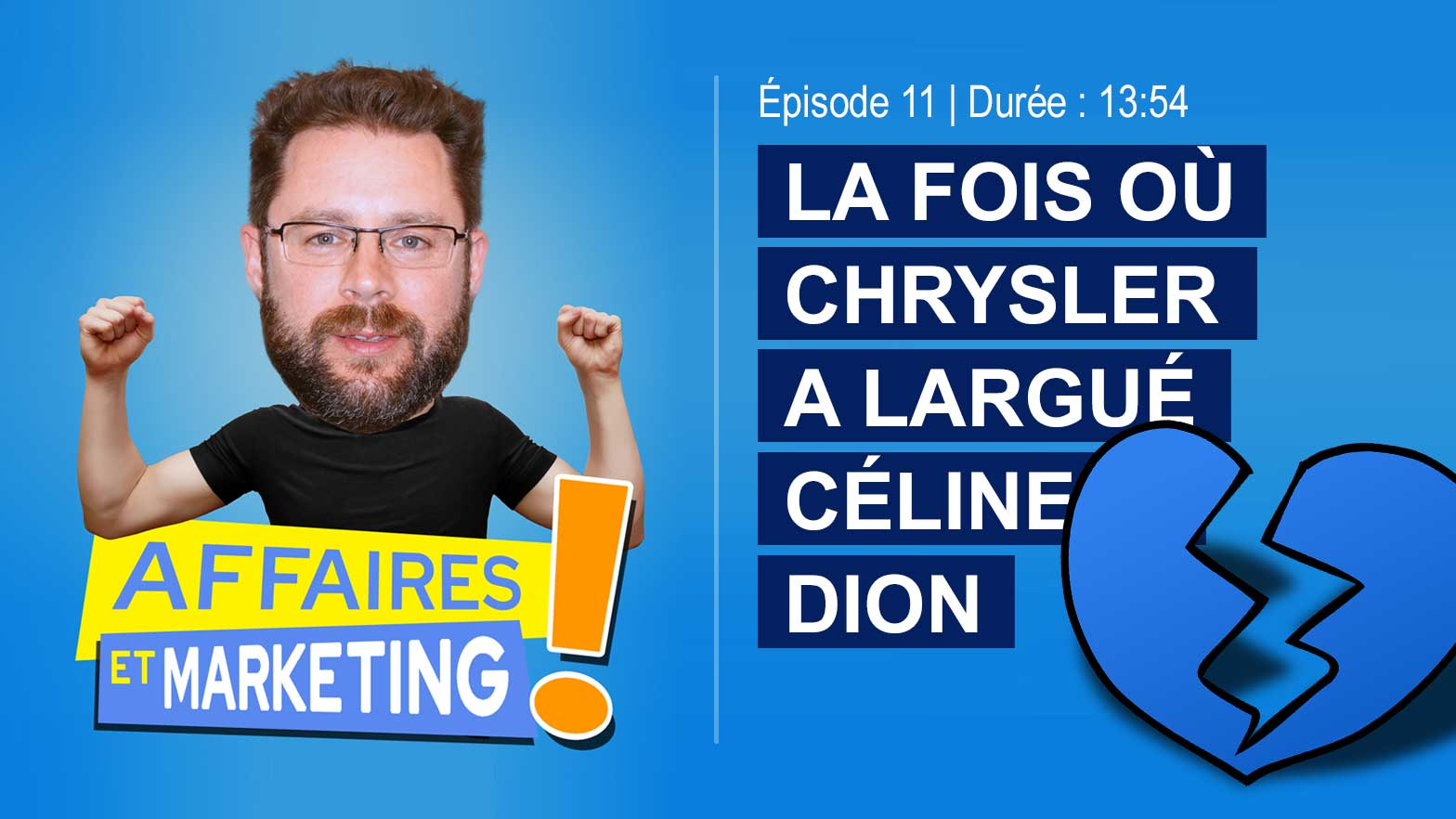 Podcast affaires et marketing - La fois où Chrysler a largué Céline Dion