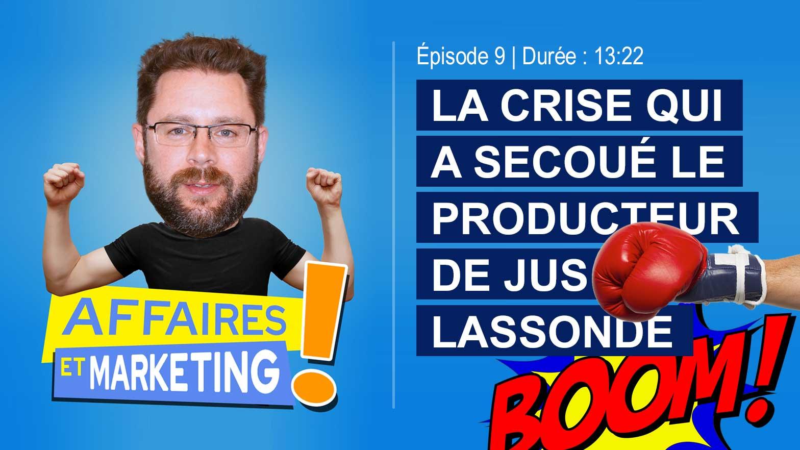 Podcast affaires et marketing - Épisode 9