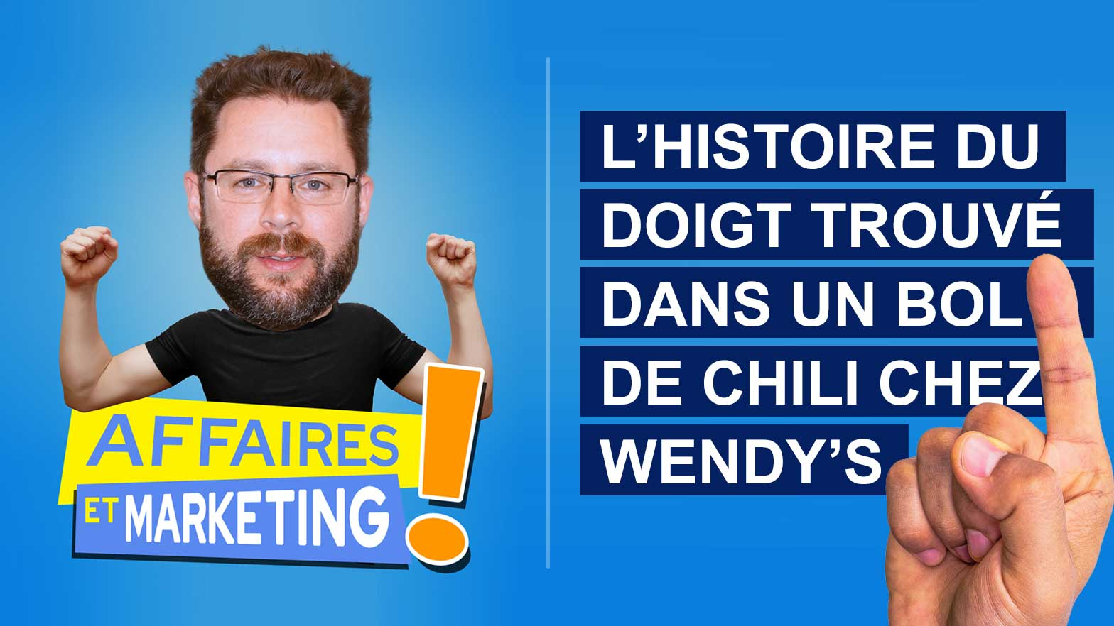 You are currently viewing Podcast   E20: L'histoire du doigt trouvé dans un bol de chili chez Wendy's