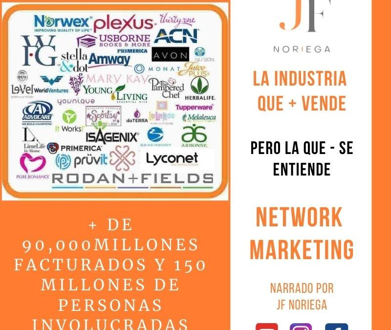Hablemos seriamente de Network Marketing por JF Noriega