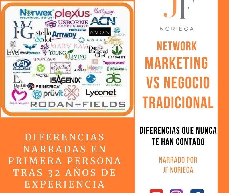 Network Marketing VS Negocio Tradicional