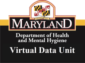 Maryland Dept of Health and Mental Hygiene Virtual Data Unit