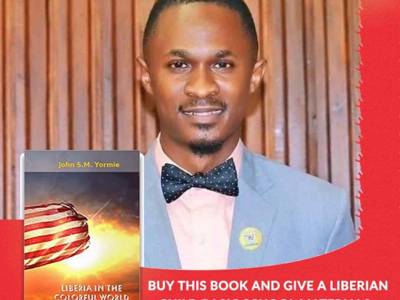 "John S.M. Yormie Jr. puts the spotlight on Liberia for its rightful place in the ""colorful world of democracy"""