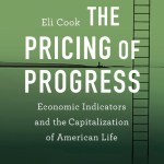 2017 Morris D. Forkosch Prize: Eli Cook's The Pricing of Progress