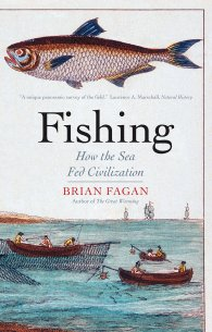 Brian Fagan_How the Sea Fed Civilization