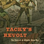 In Theory: Disha Karnad Jani interviews Vincent Brown about Tacky's Revolt and Atlantic Slave War