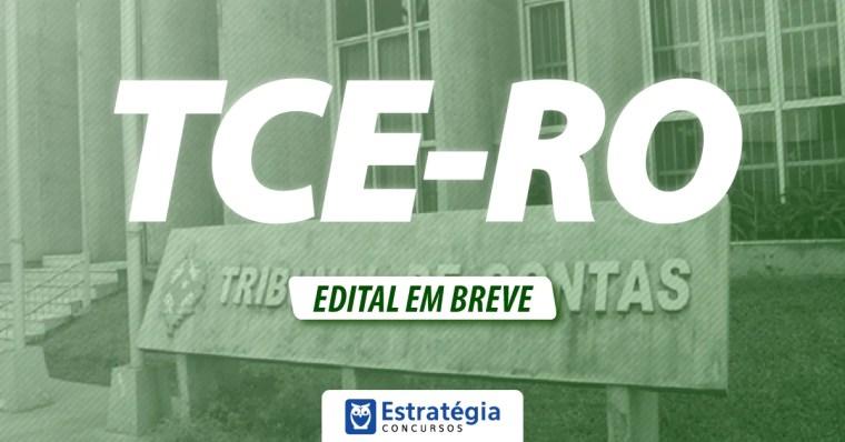 CONCURSO TCE RO 2018 – Edital para Auditor e Analista tem comissão definida