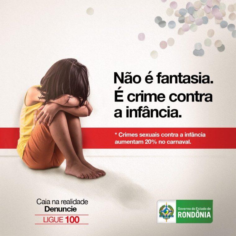 Violência contra a criança, adolescente e mulher deve ser combatida pela população durante o carnaval em Rondônia