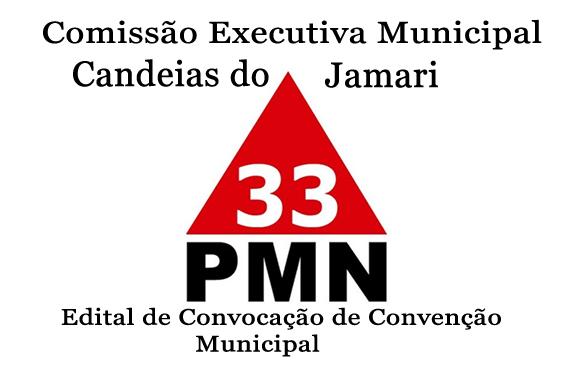 CANDEIAS DO JAMARI – Presidente do PMN convida população para convenção na sexta (31)
