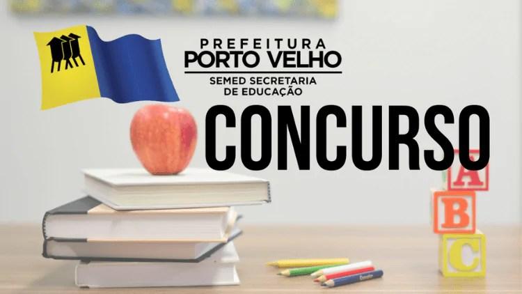 Confira o edital do concurso da Secretaria de Educação de Porto Velho com 754 vagas