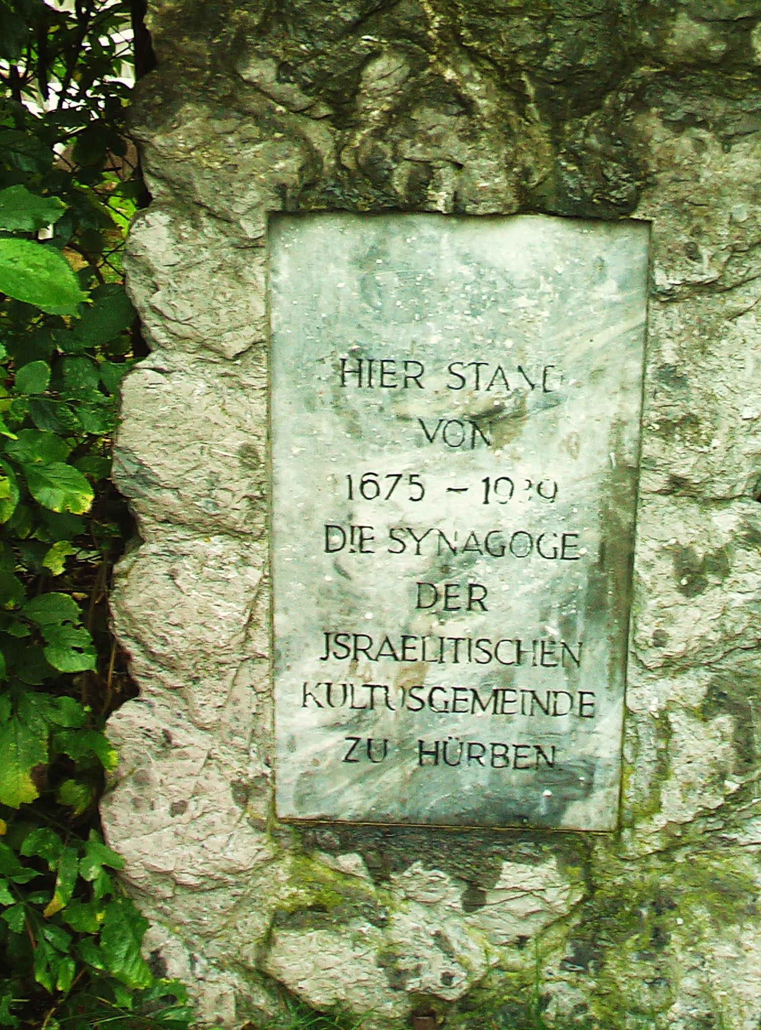 """""""Hier stand von 1675 - 1939 die Synagoge der Jsraelitischen Kultusgemeinde zu Hürben"""""""