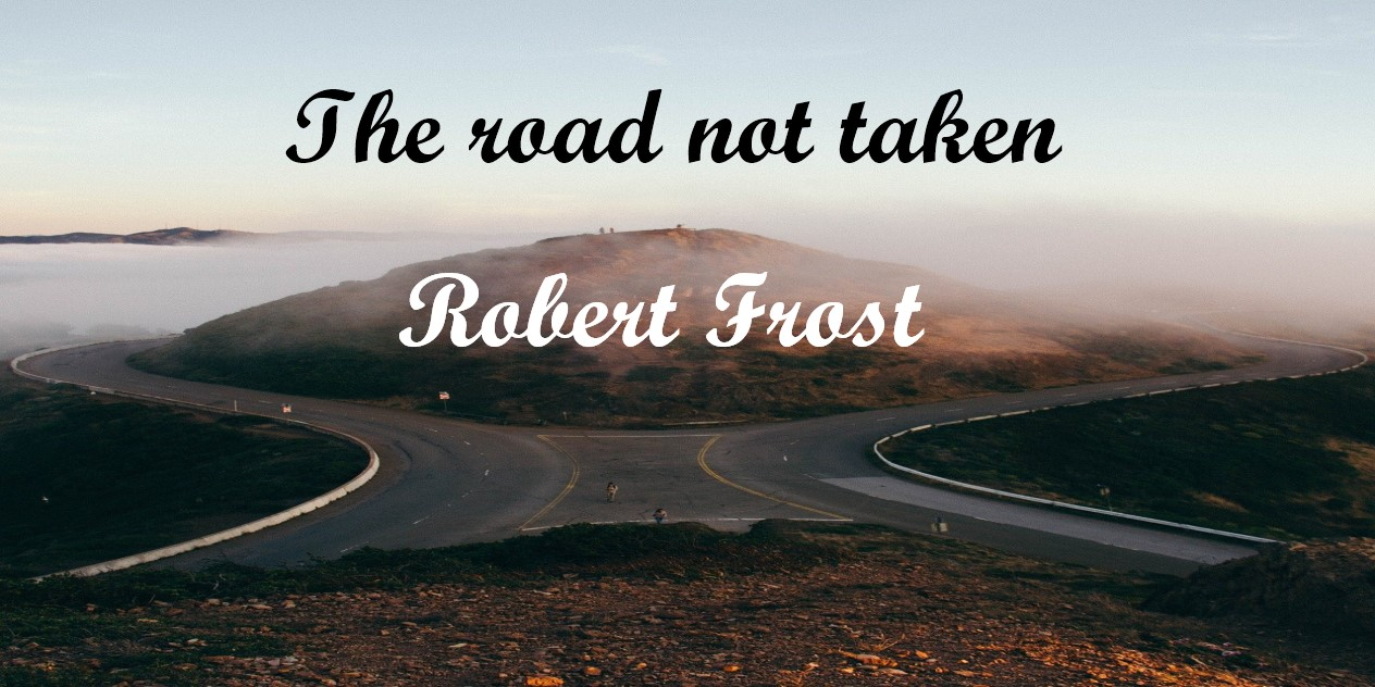 the road not taken, the road less traveled robert frost, the road not taken meaning, robert frost poem the road not taken, frost the road not taken,