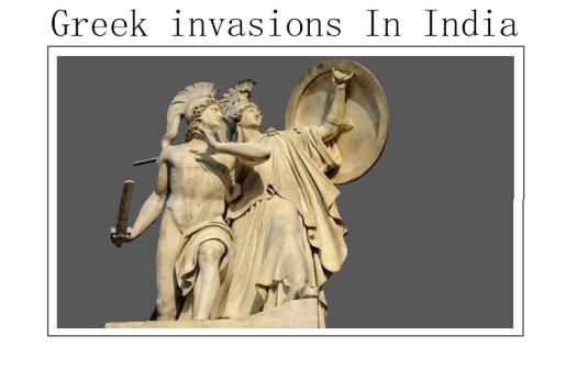 Greek invasions In India