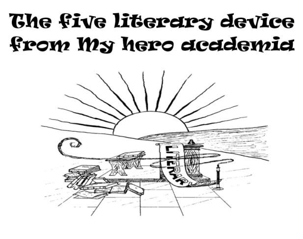 Literary device from My hero academia