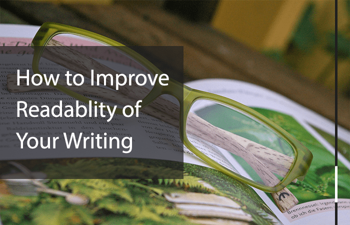 how to improve readablity of your writing