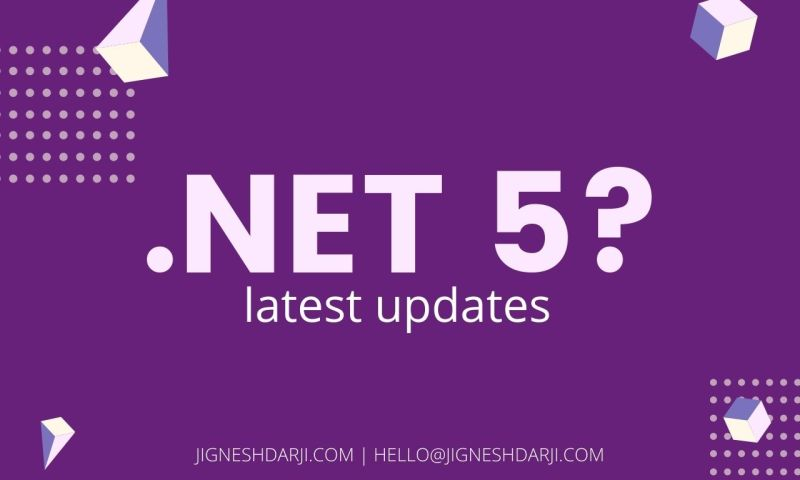 NET 5 latest updates