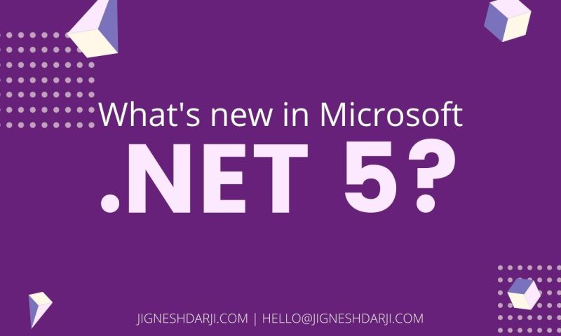 What's new in Microsoft .NET 5