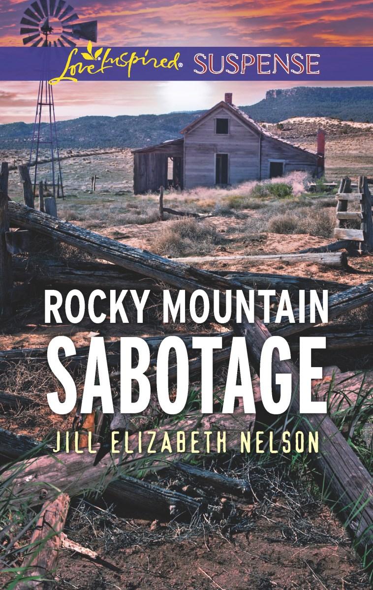 Rocky Mountain Sabotage  Wilderness Peril: Love Inspired Suspense By Jill  Elizabeth Nelson