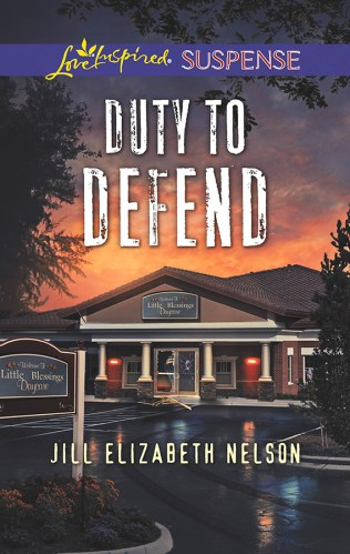 Cover for Jill Elizabeth Nelson's book Duty To Defend, A Love Inspired Suspense Mystery