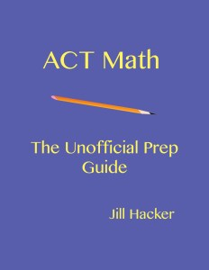 Unofficial Guide to ACT Math