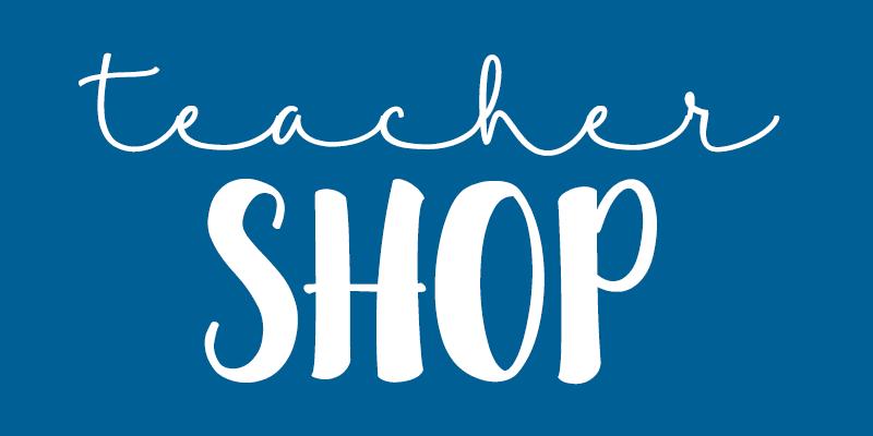 Teacher Shop