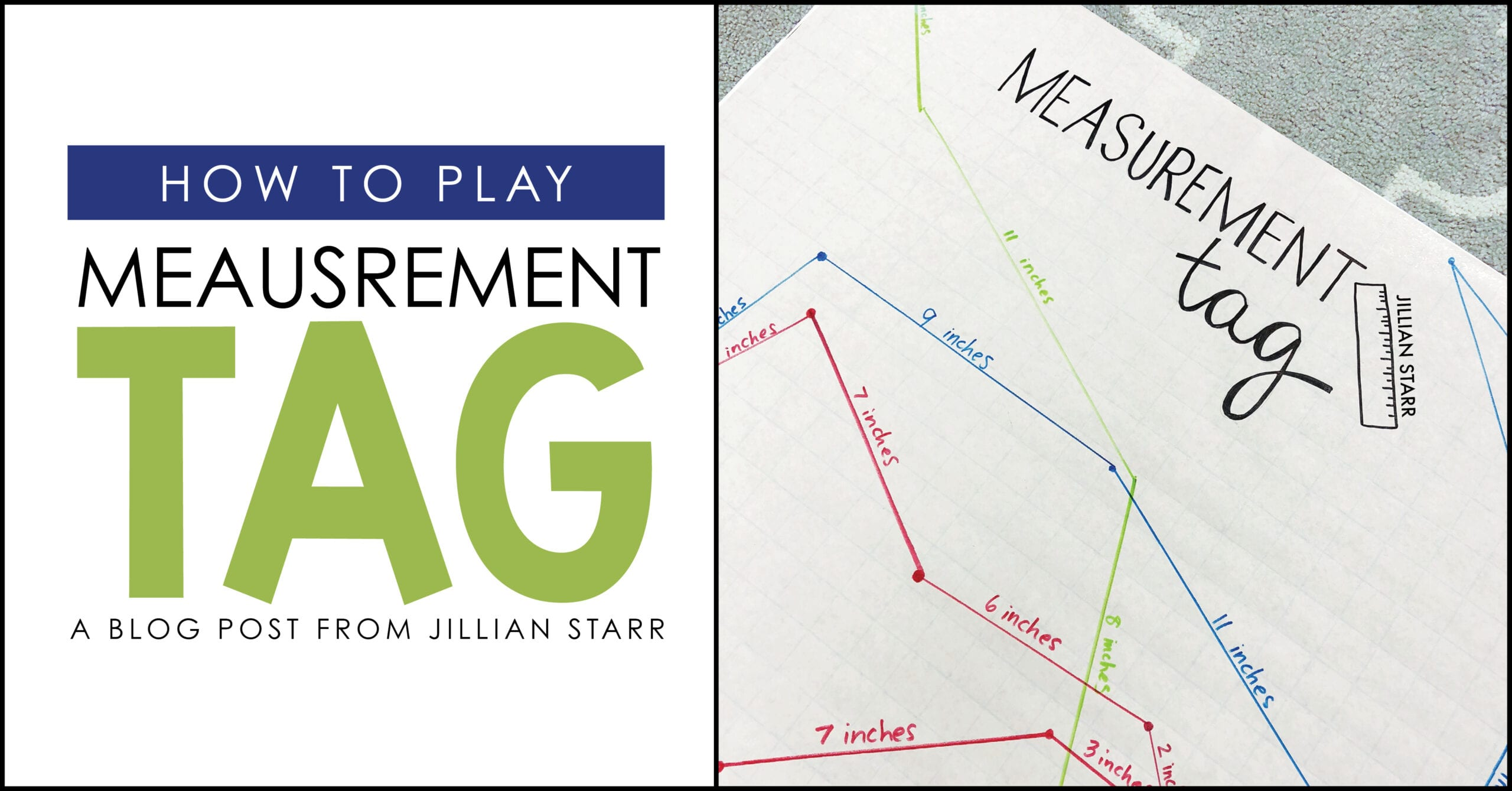 Measurement Tag: A fun game to teach measuring that can be adapted for all students