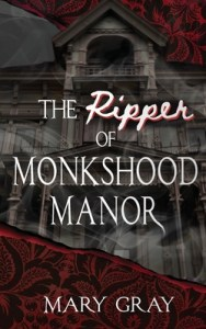 Book cover of The Ripper of Monkshood Manor