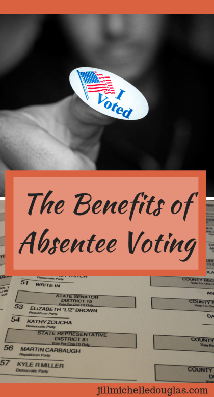 The benefits of absentee voting
