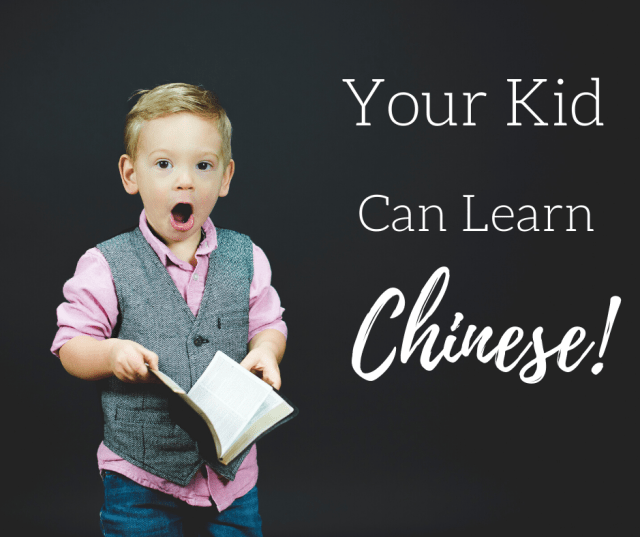 Your Kid Can Learn Chinese