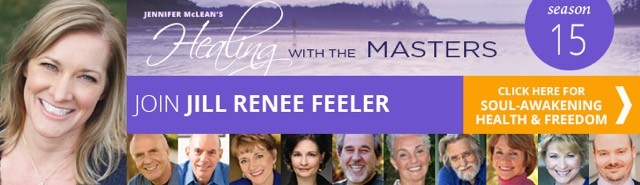 Healing with the masters Jill Renee Feeler