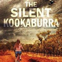 The Silent Kookaburra by Liza Perrat - 4.5*s @LizaPerrat