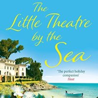 The Little Theatre by the Sea by Rosanna Ley - 4*s  @RosannaLey @TripFiction  #TFBookClub